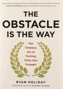 The Obstacle Is the Way by Ryan Holiday (cover)